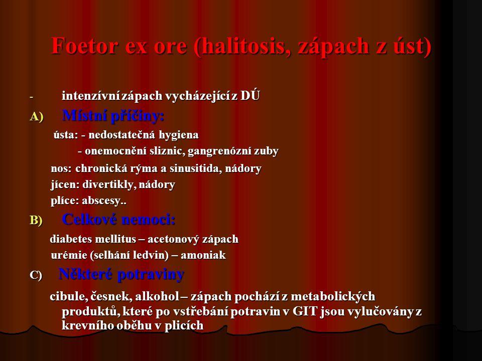 Foetor ex ore (halitosis, zápach z úst)