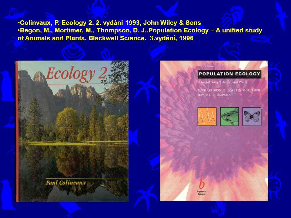 Colinvaux, P. Ecology 2. 2. vydání 1993, John Wiley & Sons