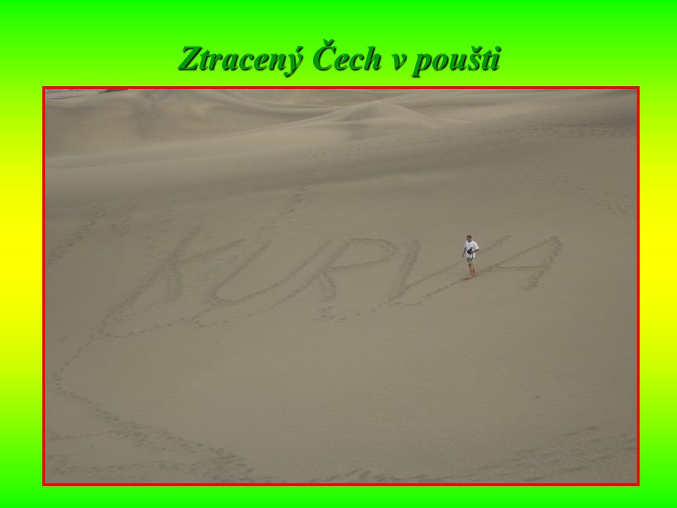 Ztracený Čech v poušti