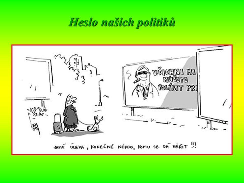 Heslo našich politiků