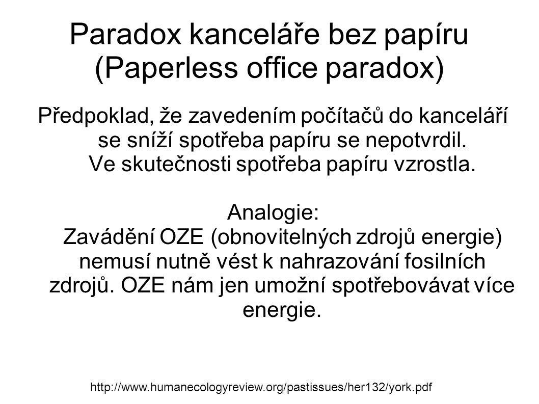 Paradox kanceláře bez papíru (Paperless office paradox)