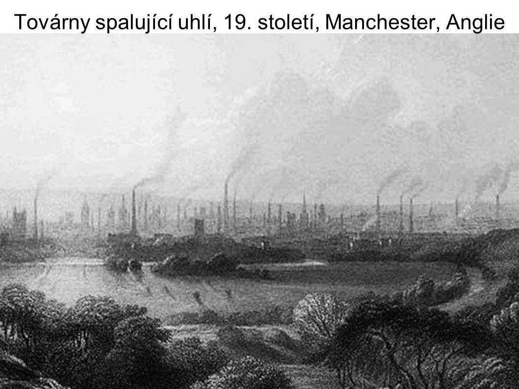 Továrny spalující uhlí, 19. století, Manchester, Anglie