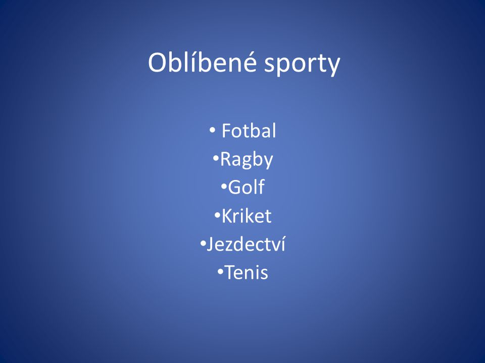 Fotbal Ragby Golf Kriket Jezdectví Tenis