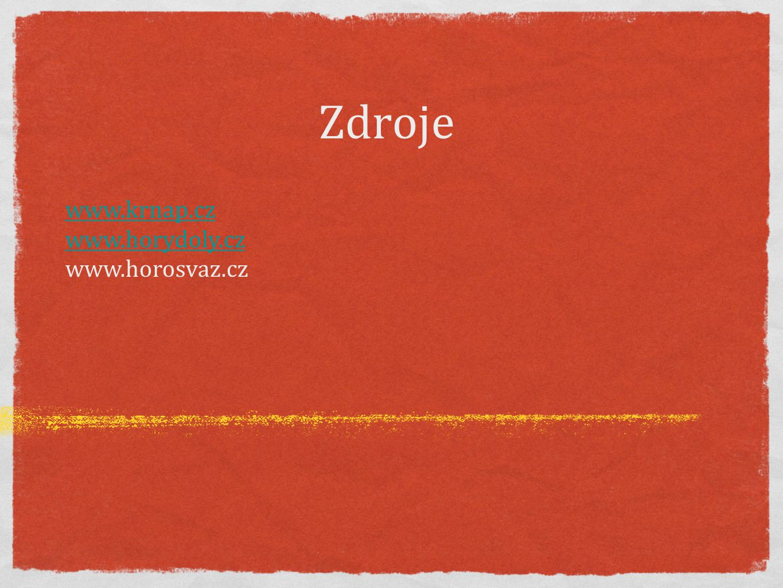Zdroje www.krnap.cz www.horydoly.cz www.horosvaz.cz