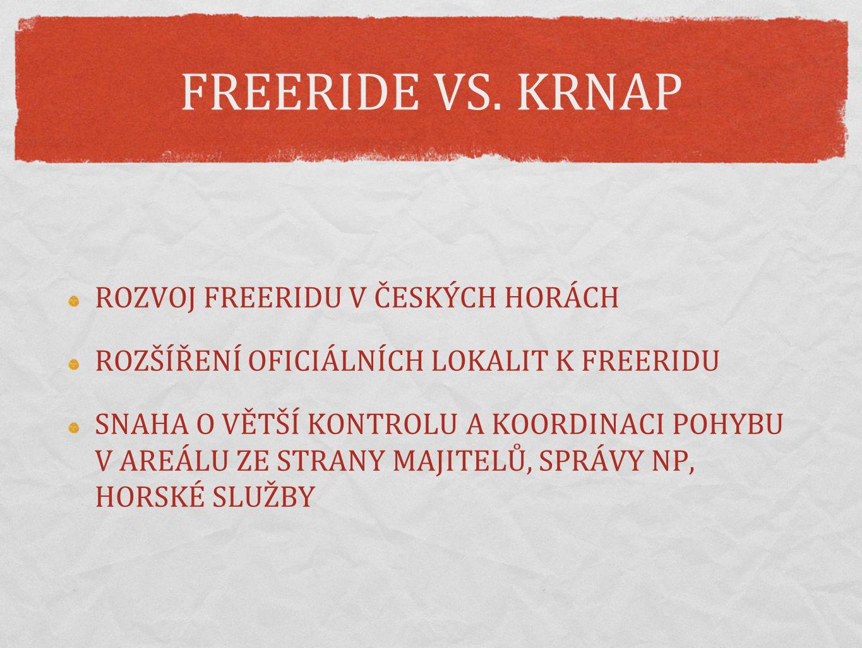 FREERIDE VS. KRNAP ROZVOJ FREERIDU V ČESKÝCH HORÁCH