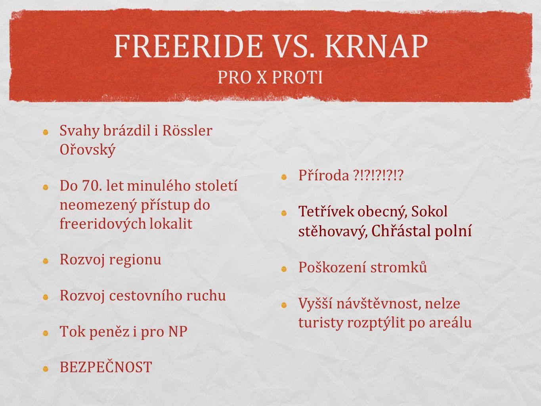 FREERIDE VS. KRNAP PRO X PROTI