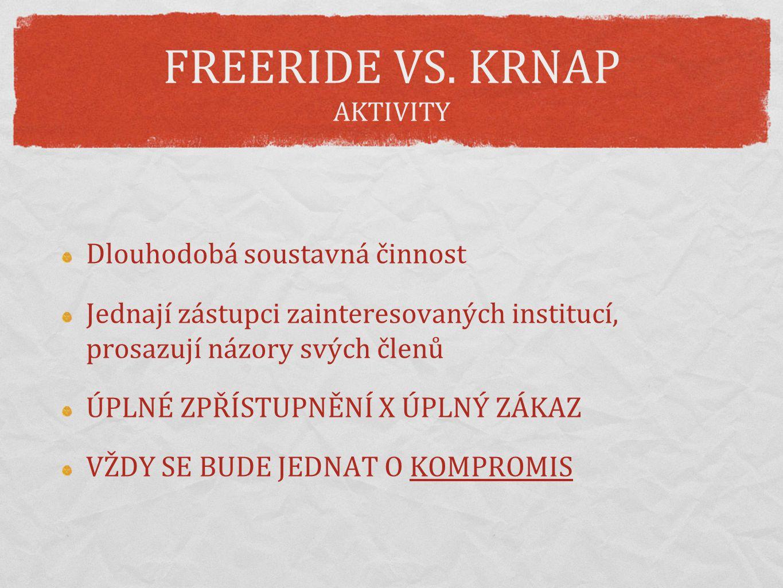 FREERIDE VS. KRNAP AKTIVITY