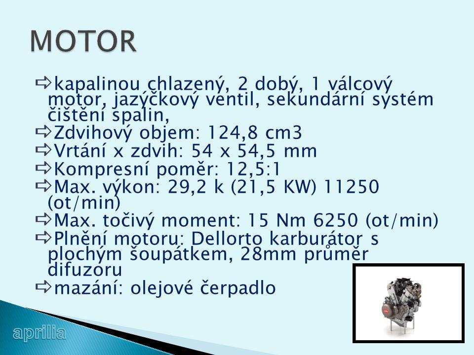 MOTOR kapalinou chlazený, 2 dobý, 1 válcový motor, jazýčkový ventil, sekundární systém čištění spalin,