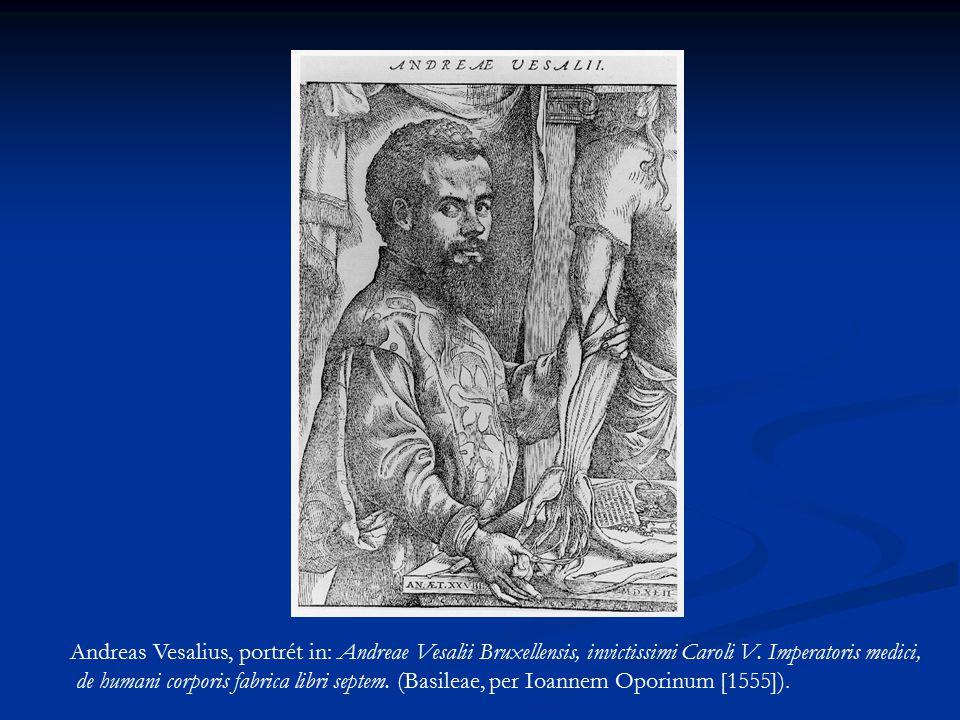 Andreas Vesalius, portrét in: Andreae Vesalii Bruxellensis, invictissimi Caroli V. Imperatoris medici,