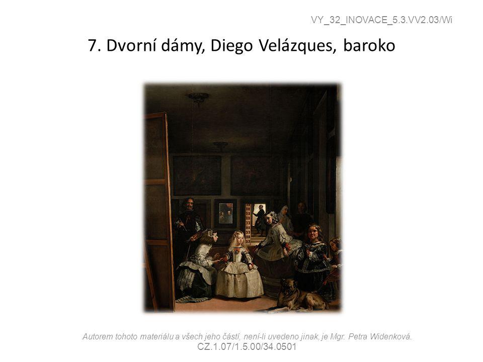 7. Dvorní dámy, Diego Velázques, baroko