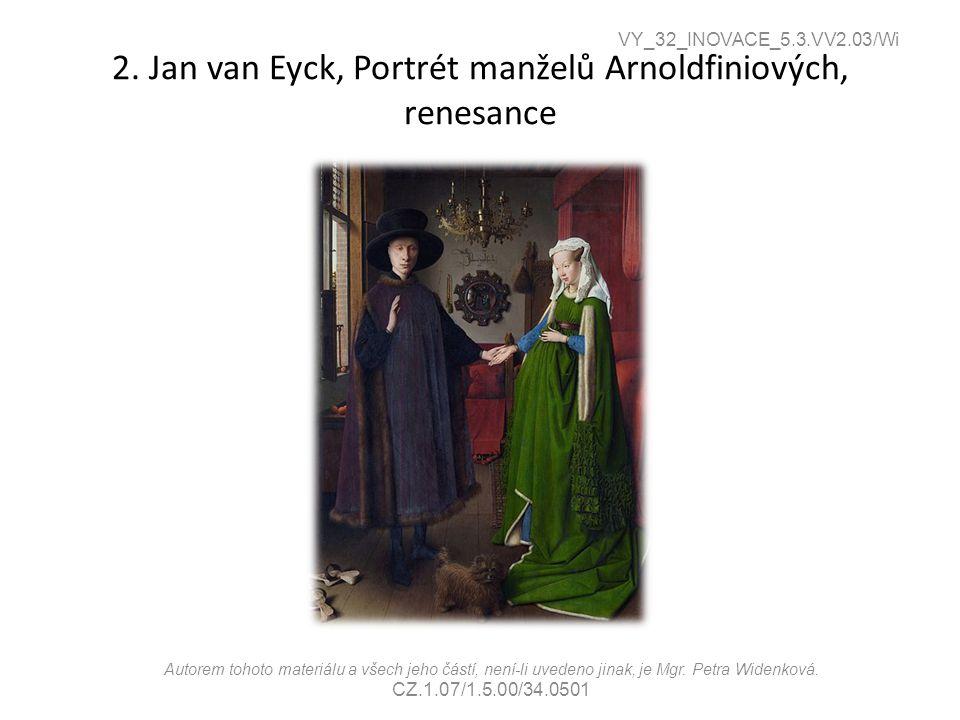 2. Jan van Eyck, Portrét manželů Arnoldfiniových, renesance