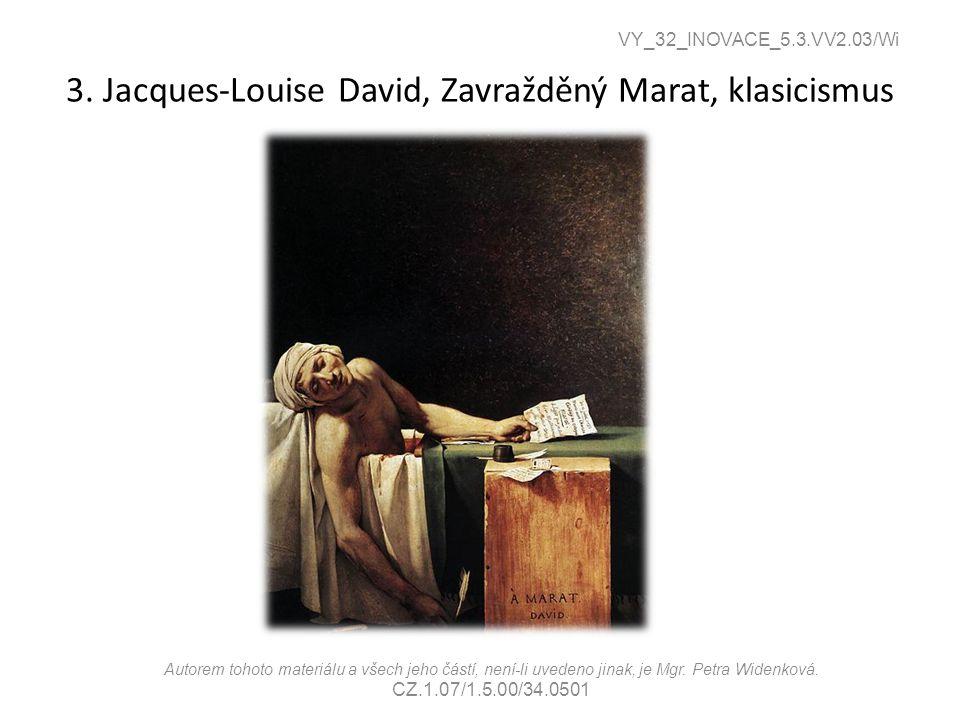3. Jacques-Louise David, Zavražděný Marat, klasicismus