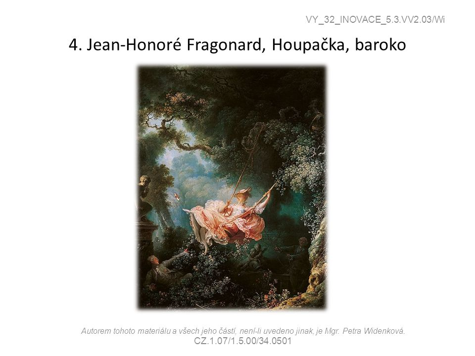 4. Jean-Honoré Fragonard, Houpačka, baroko