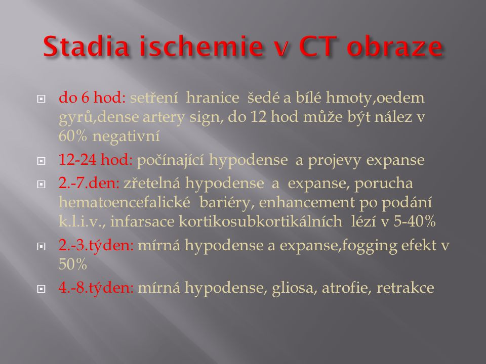 Stadia ischemie v CT obraze