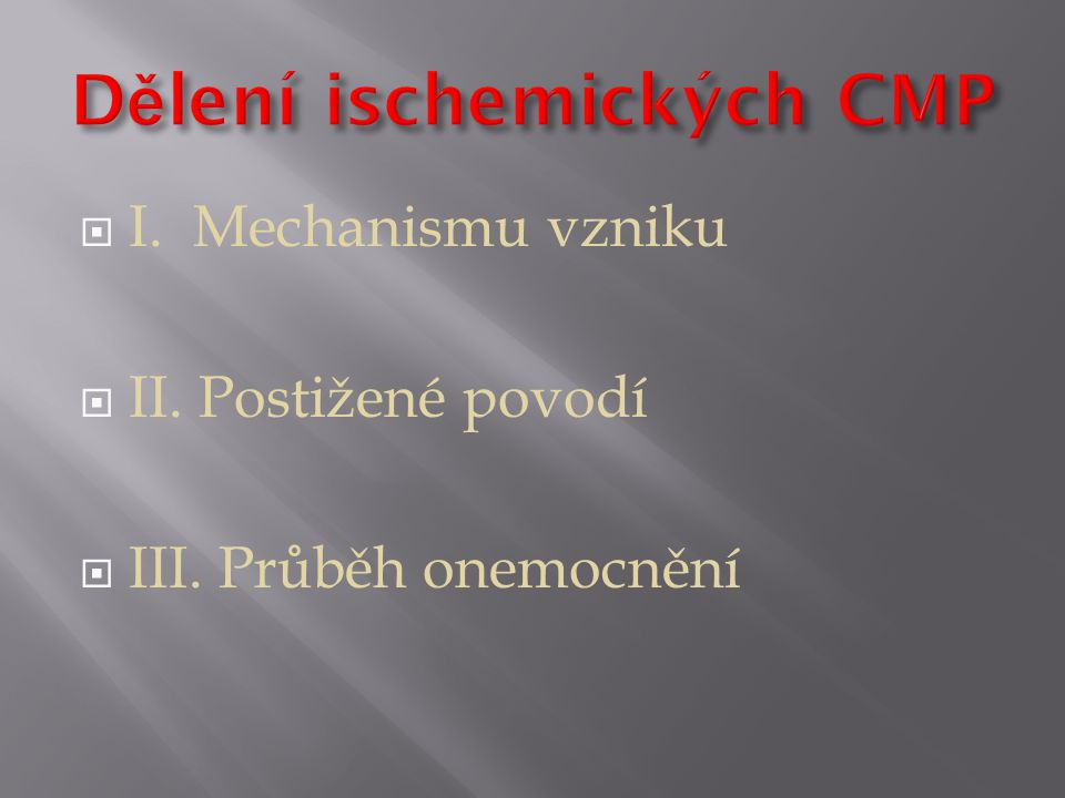 Dělení ischemických CMP