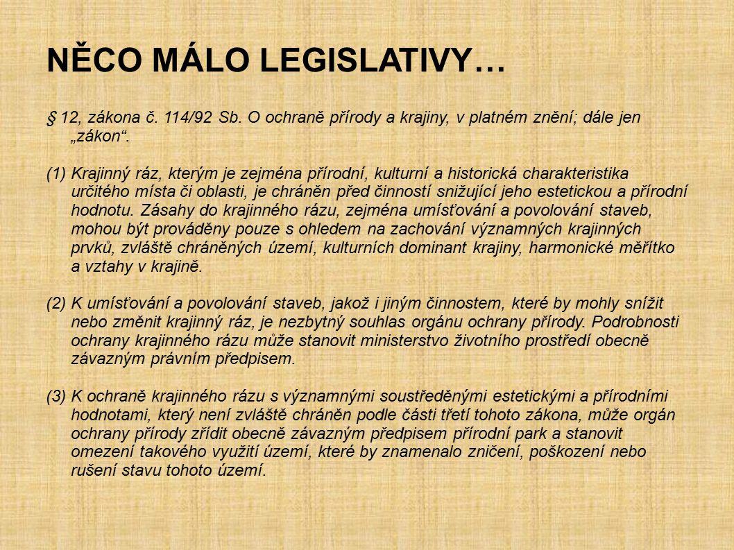 NĚCO MÁLO LEGISLATIVY…