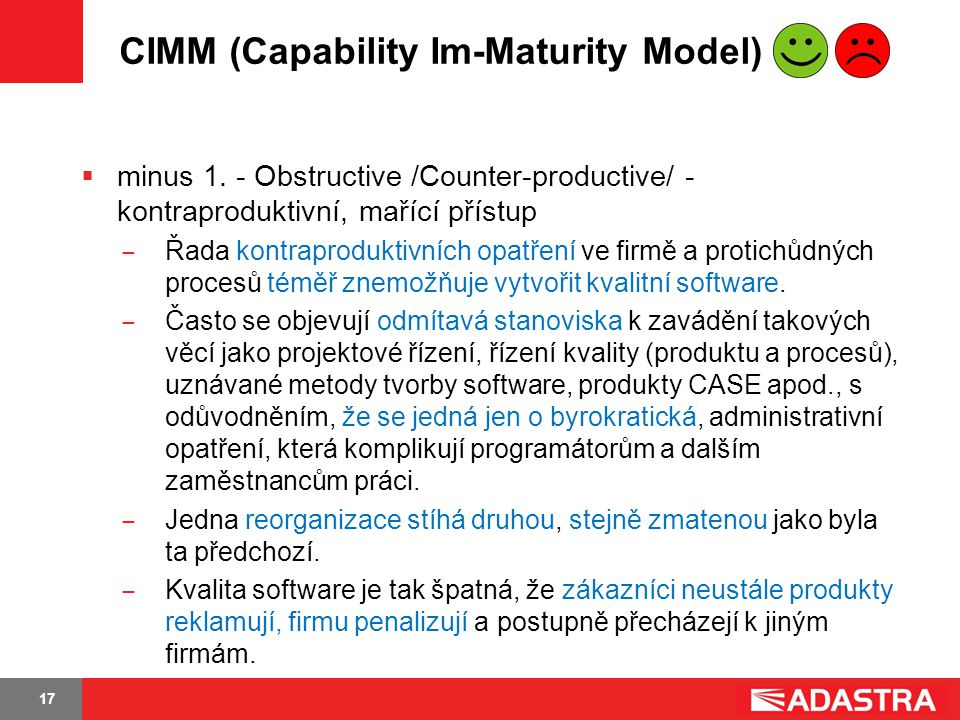 CIMM (Capability Im-Maturity Model)