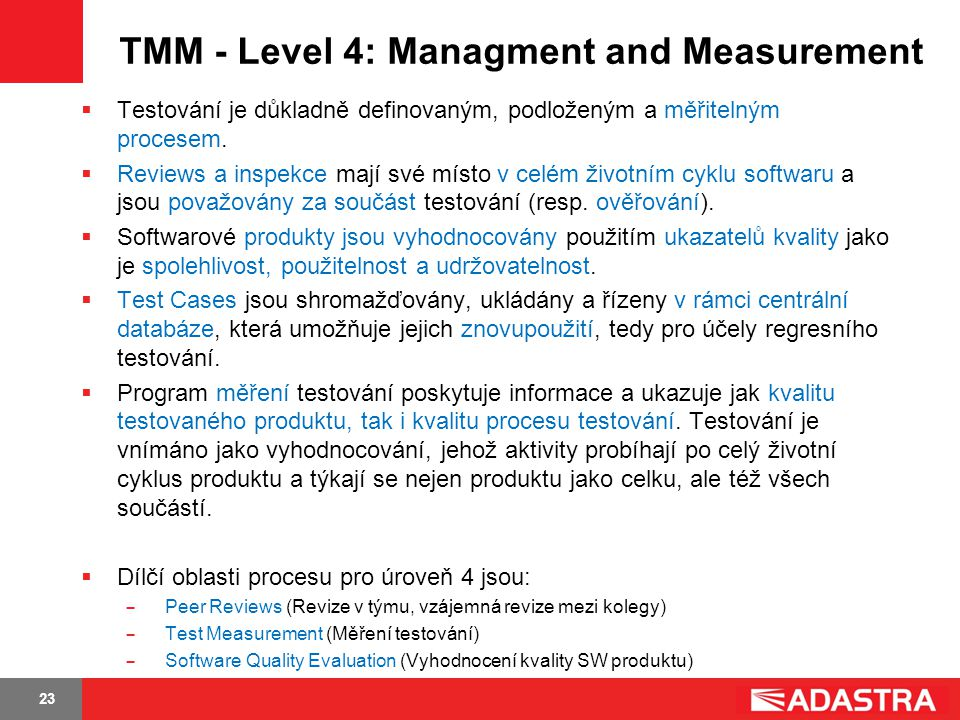 TMM - Level 4: Managment and Measurement