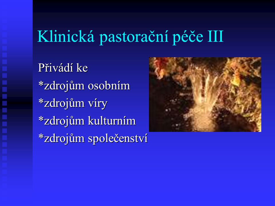 Klinická pastorační péče III