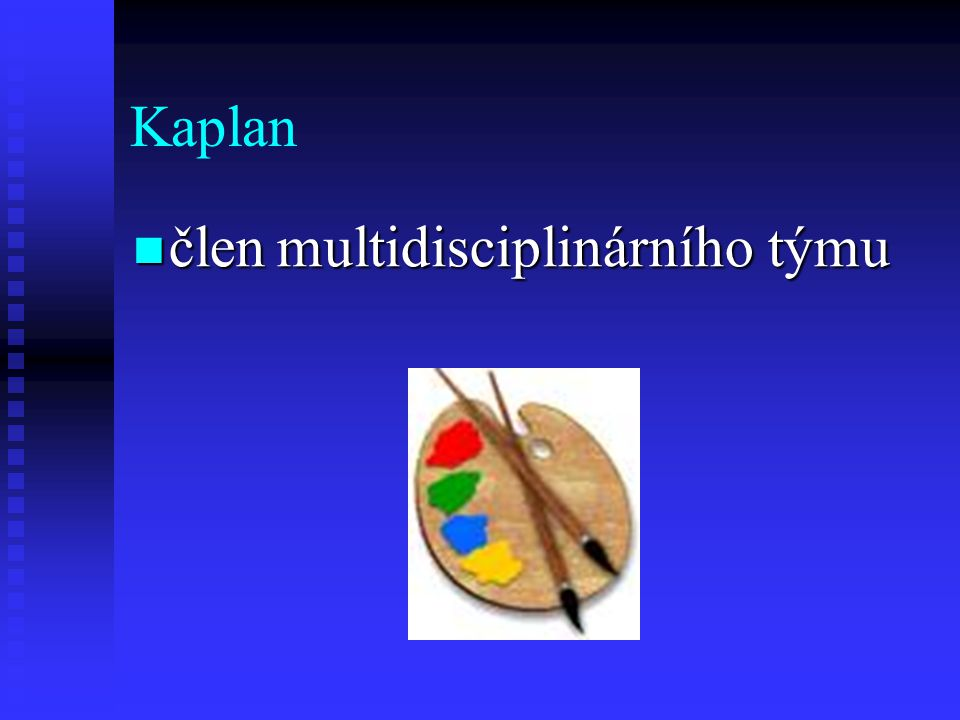 Kaplan člen multidisciplinárního týmu