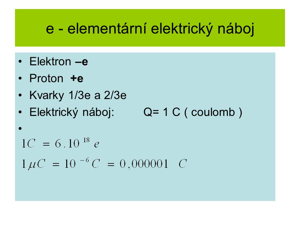 e - elementární elektrický náboj