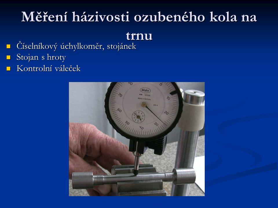 Měření házivosti ozubeného kola na trnu