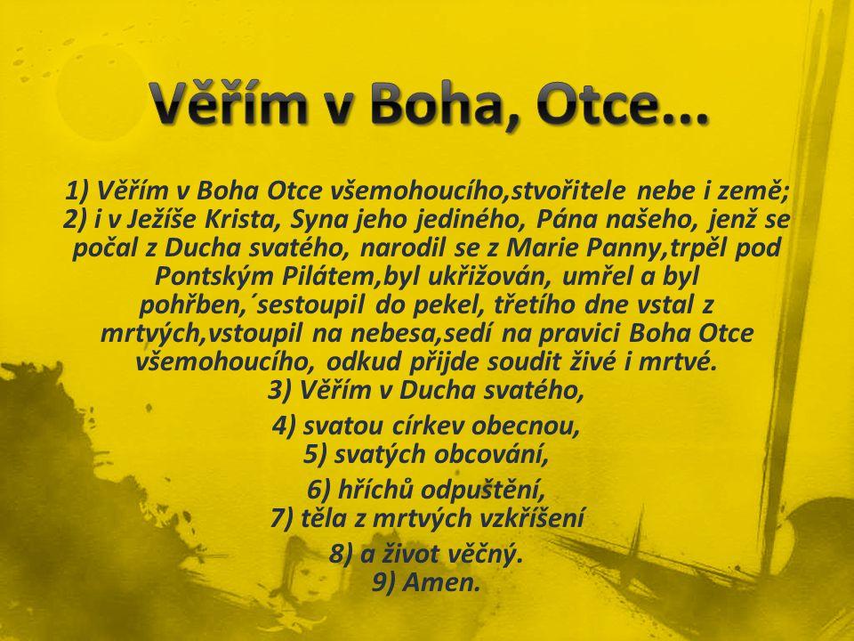 Věřím v Boha, Otce...