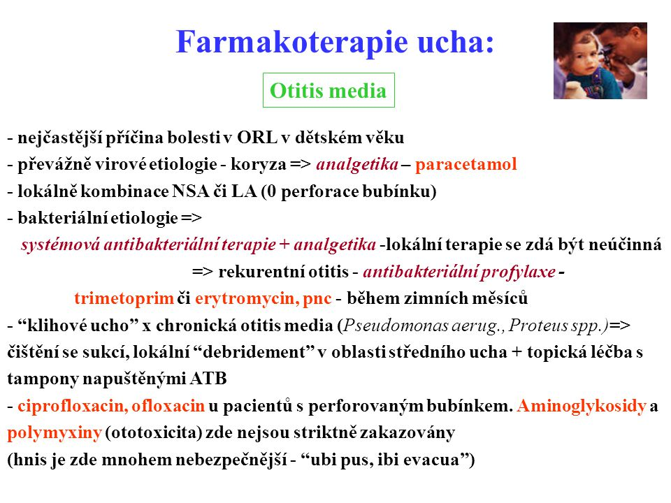 Farmakoterapie ucha: Otitis media