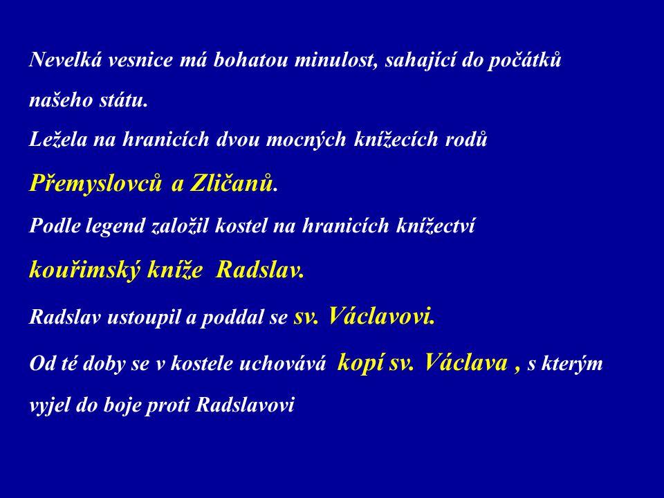 kouřimský kníže Radslav.