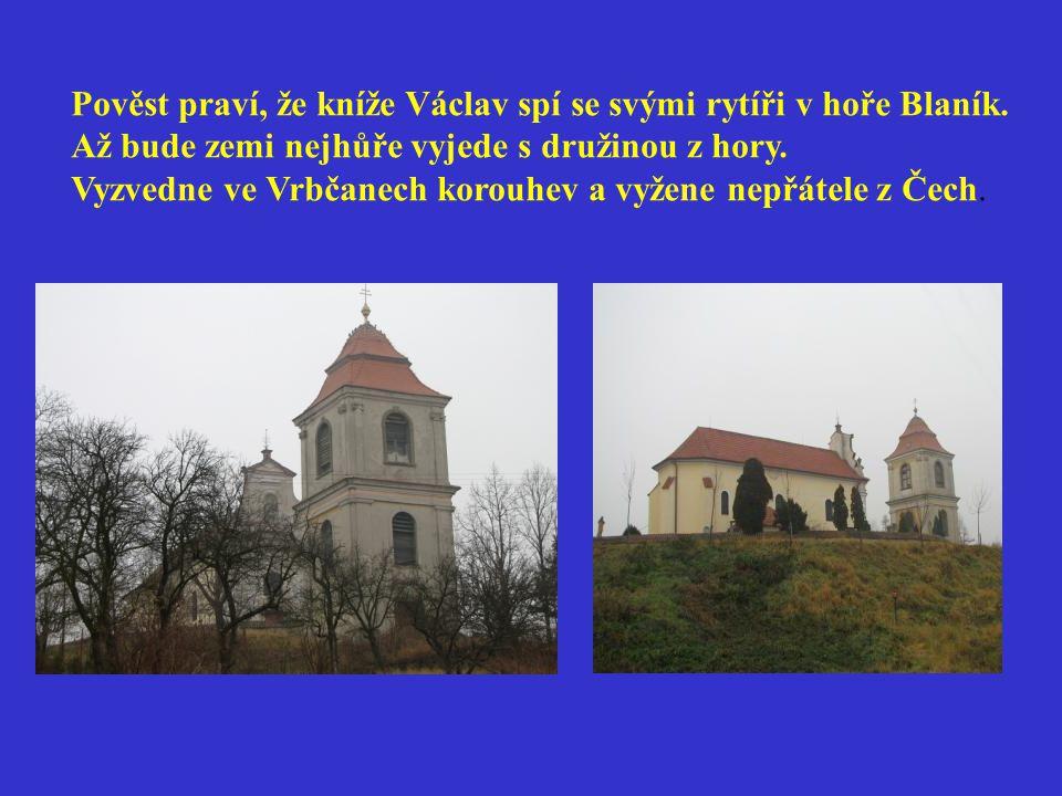 Pověst praví, že kníže Václav spí se svými rytíři v hoře Blaník.
