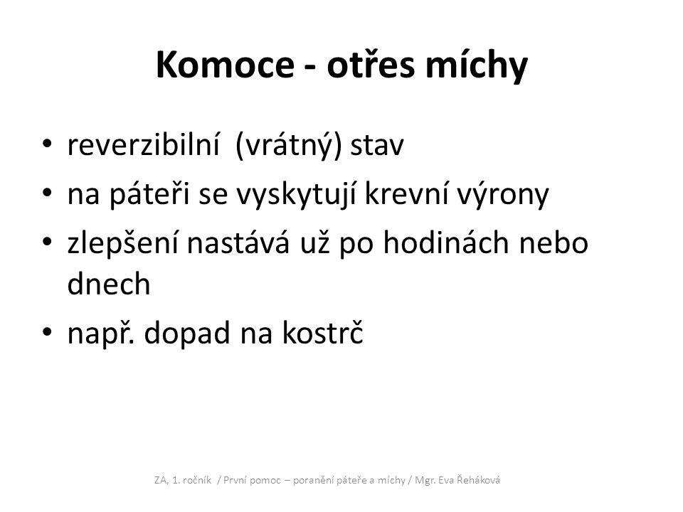 Komoce - otřes míchy reverzibilní (vrátný) stav