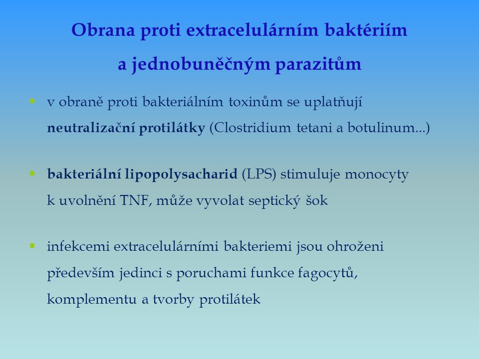 Obrana proti extracelulárním baktériím a jednobuněčným parazitům