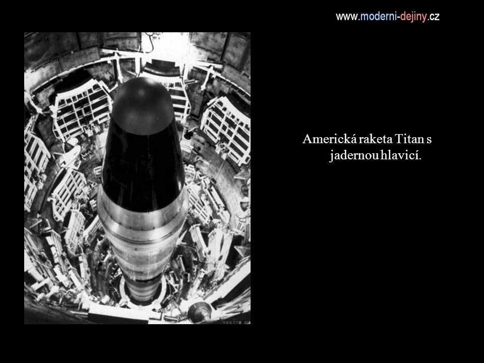Americká raketa Titan s jadernou hlavicí.