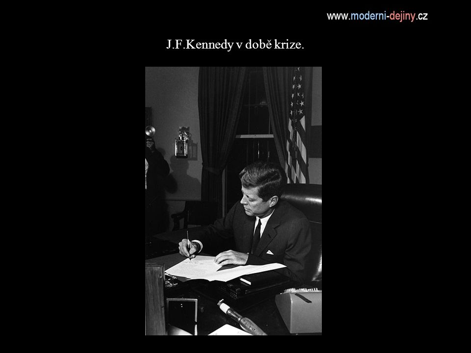 J.F.Kennedy v době krize.