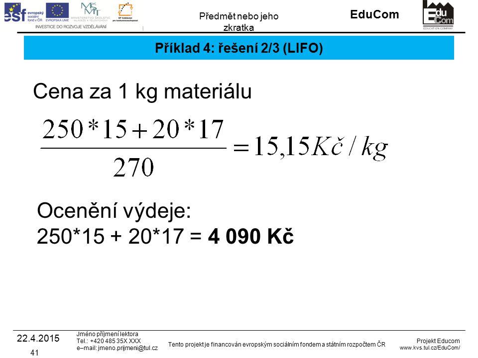 Příklad 4: řešení 2/3 (LIFO)