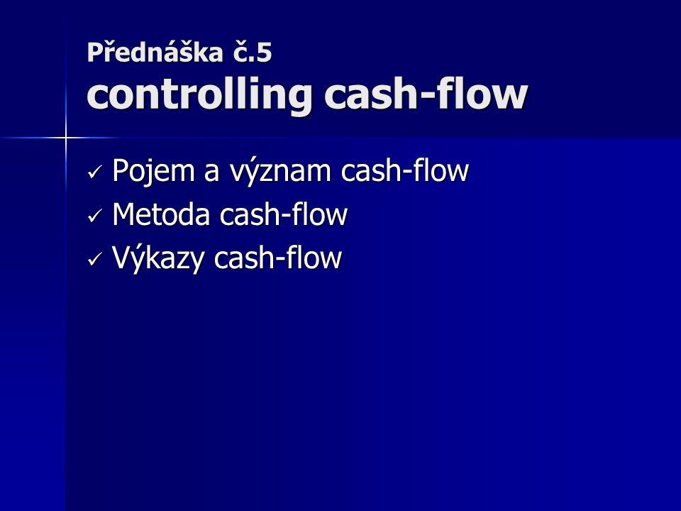 Přednáška č.5 controlling cash-flow