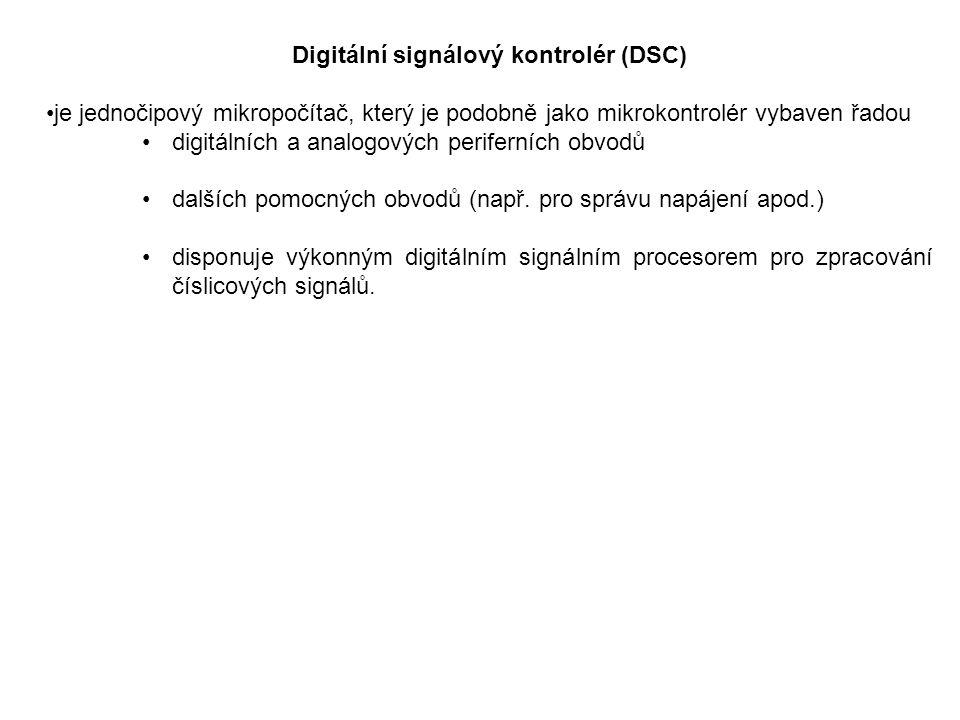 Digitální signálový kontrolér (DSC)
