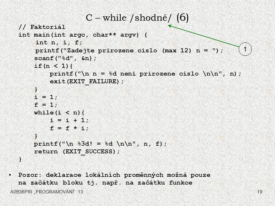 C – while /shodné/ (6) 1 // Faktoriál