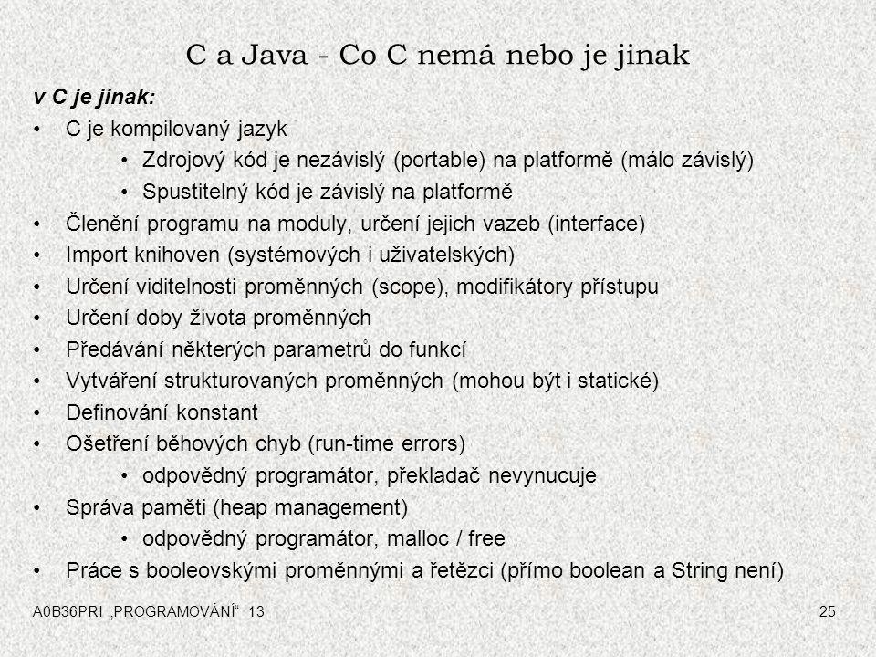 C a Java - Co C nemá nebo je jinak