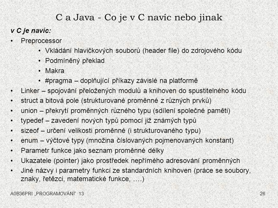 C a Java - Co je v C navíc nebo jinak