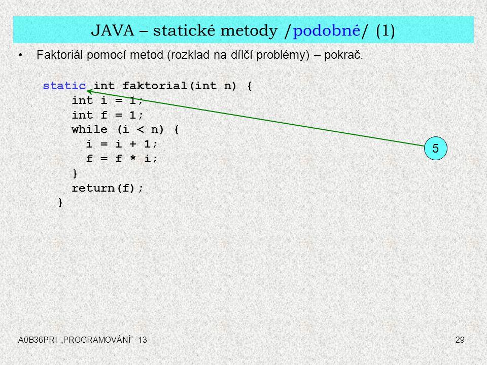 JAVA – statické metody /podobné/ (1)