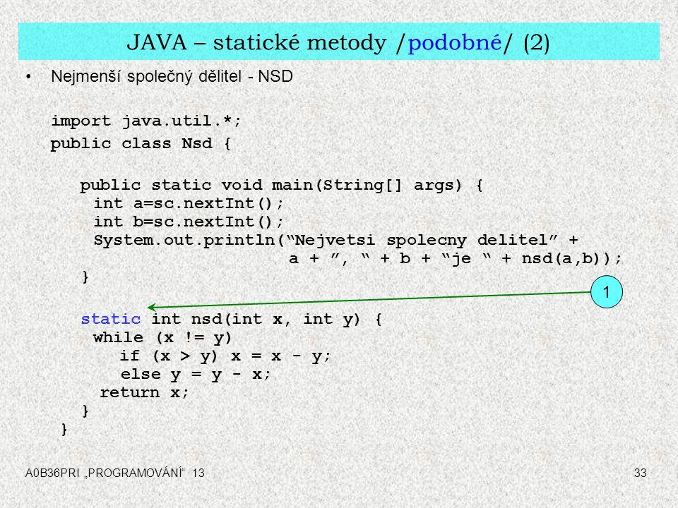 JAVA – statické metody /podobné/ (2)