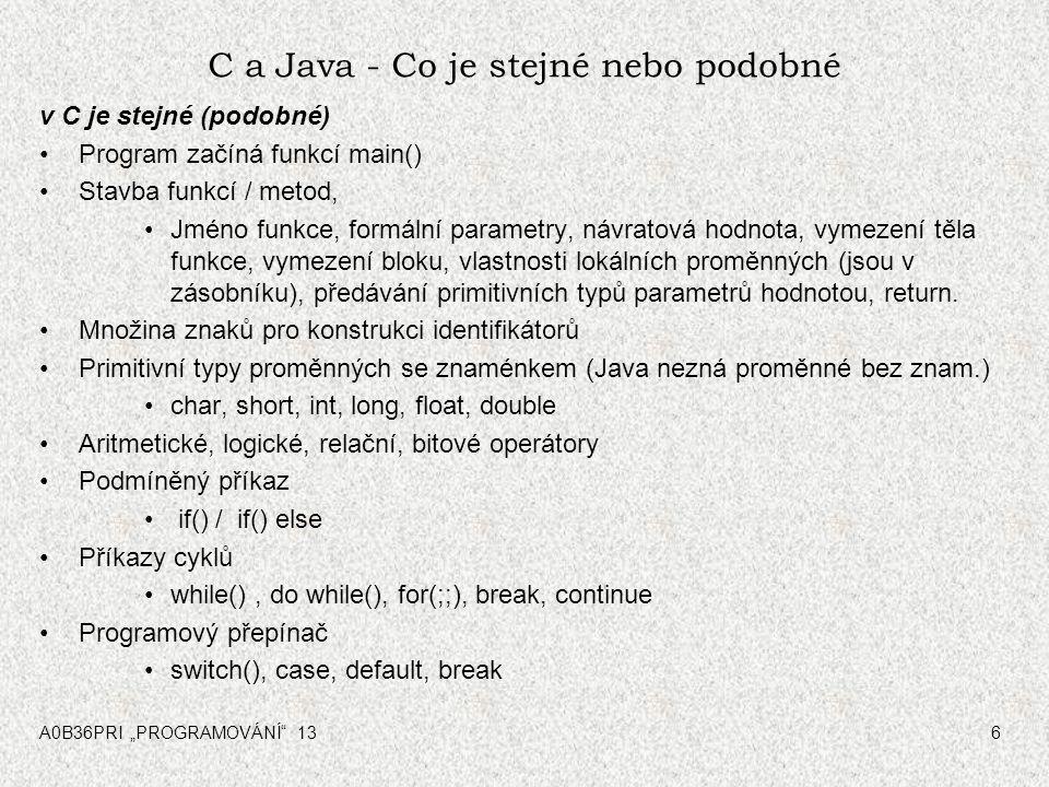 C a Java - Co je stejné nebo podobné