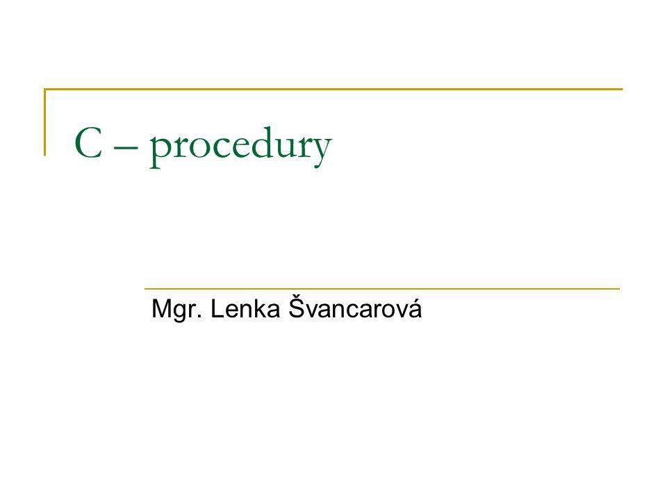 C – procedury Mgr. Lenka Švancarová