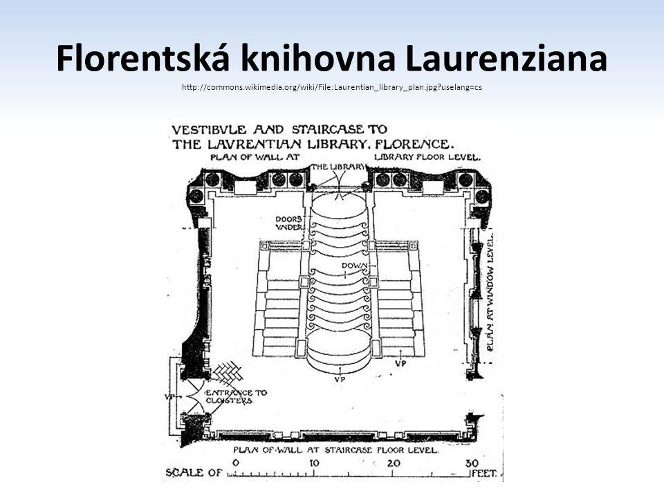 Florentská knihovna Laurenziana http://commons. wikimedia