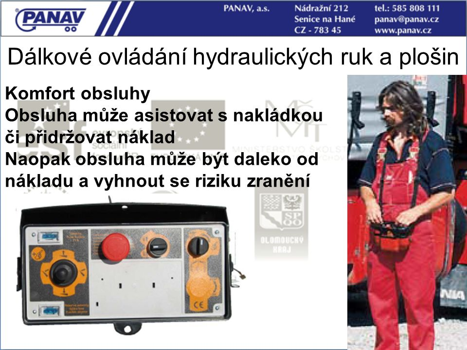 Dálkové ovládání hydraulických ruk a plošin