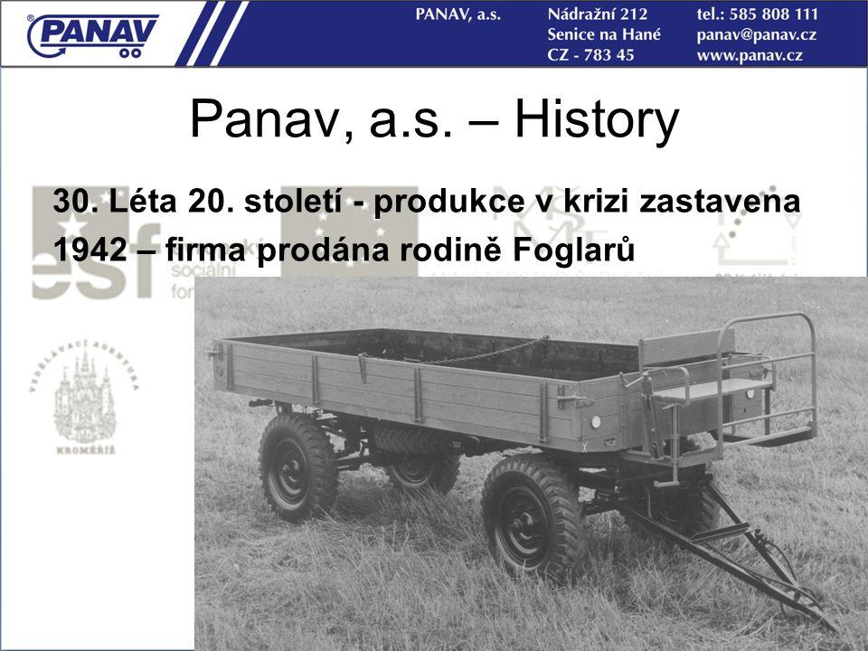 Panav, a.s. – History 30. Léta 20. století - produkce v krizi zastavena.