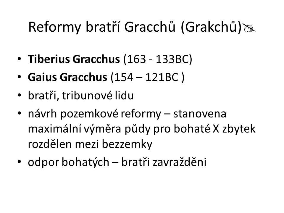 Reformy bratří Gracchů (Grakchů)