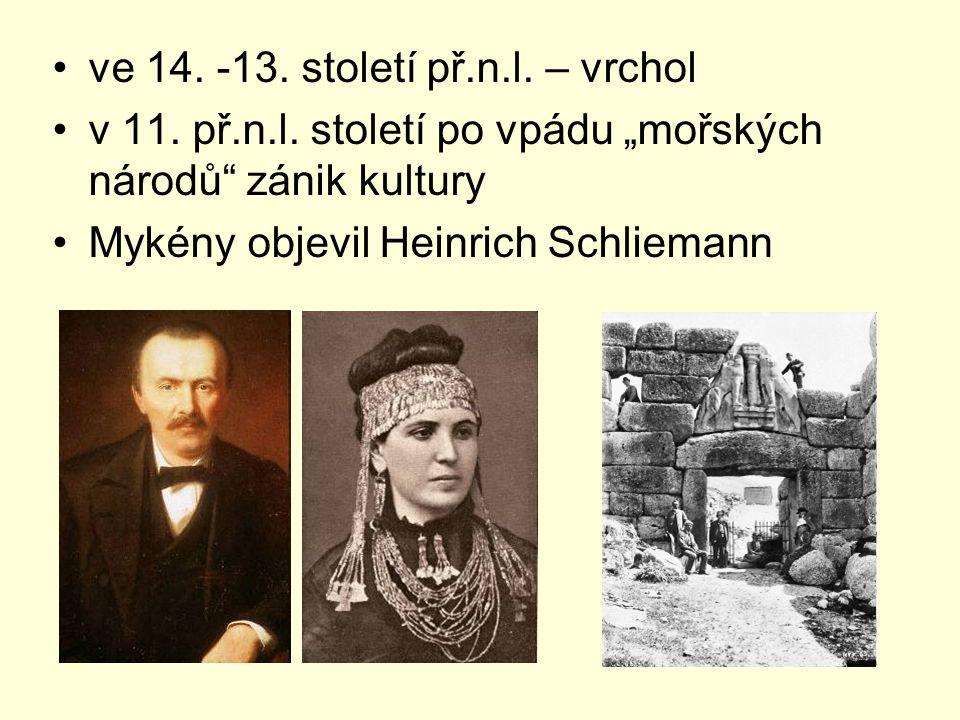 ve 14. -13. století př.n.l. – vrchol