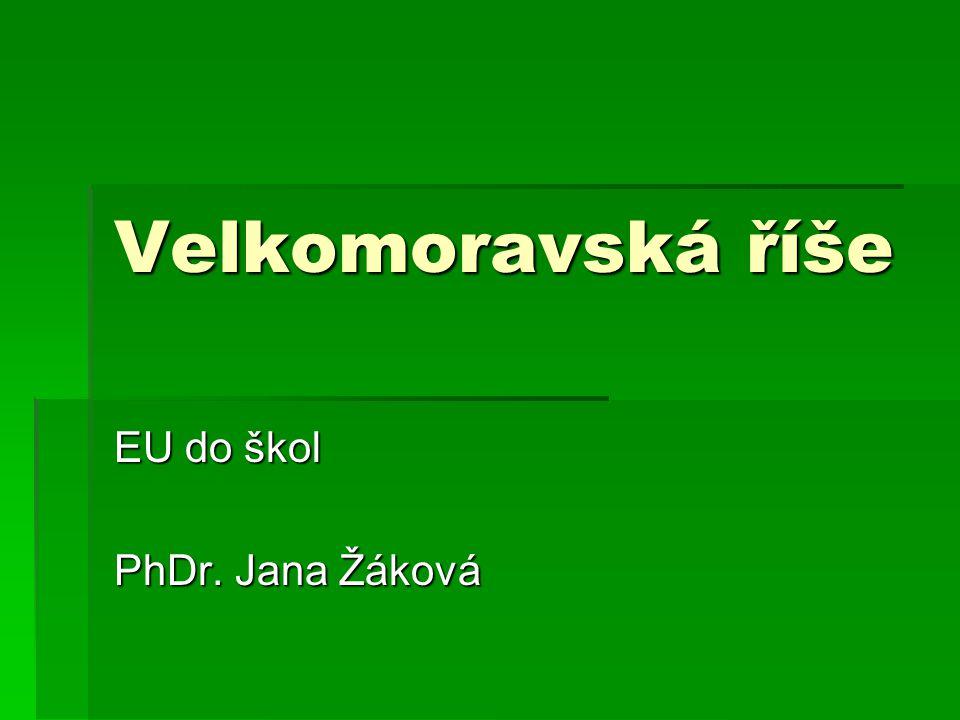 EU do škol PhDr. Jana Žáková